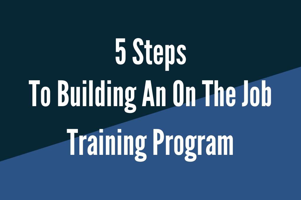 on the job training program