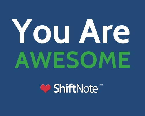 you are awesome, love shiftnote