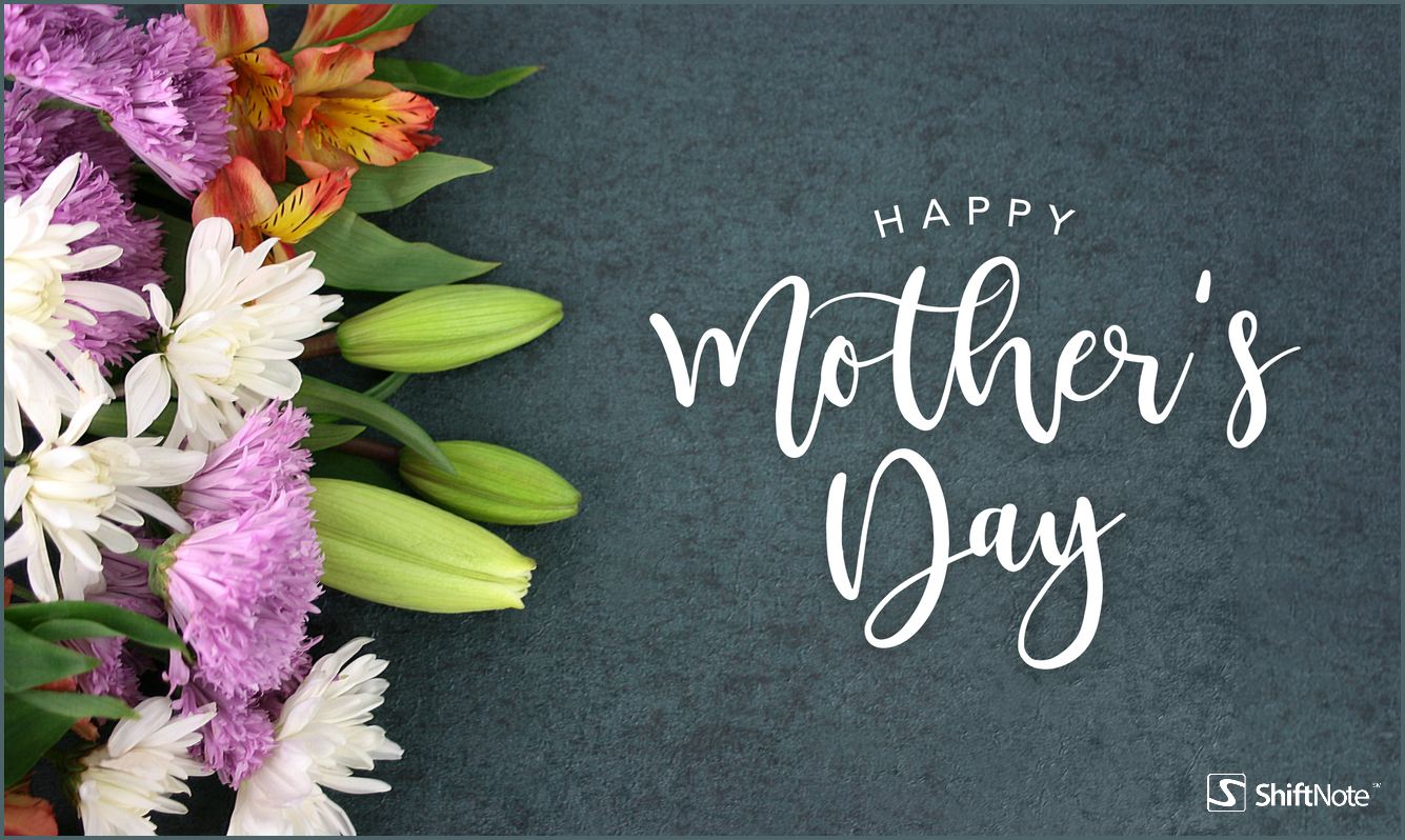 ShiftNote_Mothers_Day_2018_lg